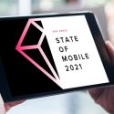 App Annie State of Mobile 2021